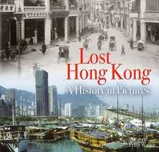 Lost Hong Kong
