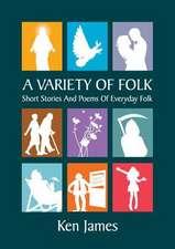 A Variety of Folk