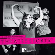 A Guide to Keith Johnstone's Theatresports(TM)