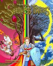 The Seedless Trees