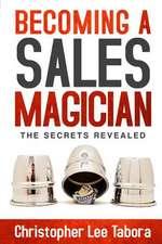 Becoming a Sales Magician