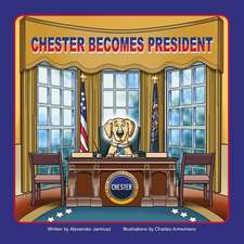Chester Becomes President