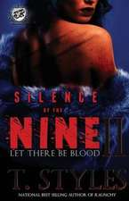Silence of the Nine II:  Let There Be Blood (the Cartel Publications Presents)