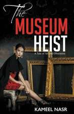 The Museum Heist:  A Tale of Art and Obsession