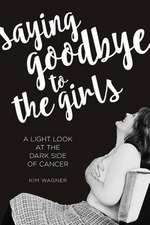 Saying Goodbye to the Girls