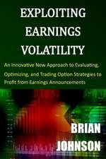 Exploiting Earnings Volatility