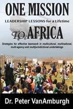 One Mission to Africa, Leadership Lessons for a Lifetime