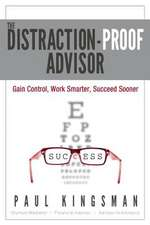 The Distraction-Proof Advisor