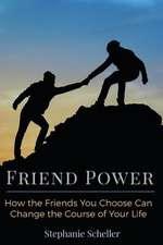 Friend Power