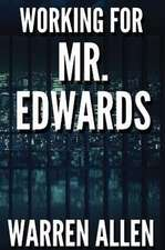 Working for Mr. Edwards