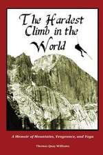 The Hardest Climb in the World