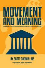 Movement & Meaning
