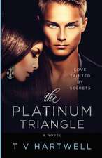 The Platinum Triangle