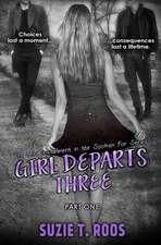 Girl Departs Three