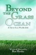 Beyond the Grass Ocean (Text Edition)