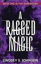 A Ragged Magic