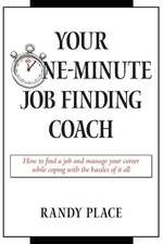 Your One-Minute Job Finding Coach