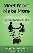 Meet More Make More