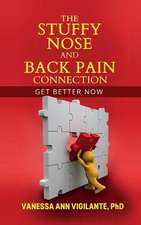 The Stuffy Nose and Back Pain Connection