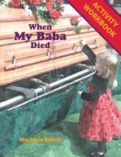 Activity Workbook for When My Baba Died