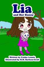 Lia and Her Bunny