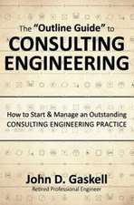 The Outline Guide to Consulting Engineering