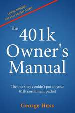 The 401k Owner's Manual