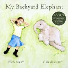 My Backyard Elephant