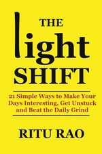 The Light Shift