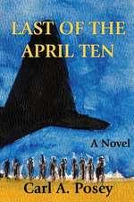 Last of the April Ten
