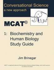 Conversational Science MCAT(R) Volume 1