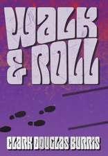 Walk & Roll