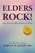 Elders Rock!