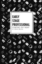 Early Stage Professional