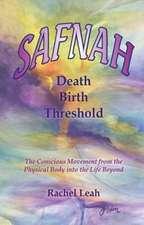 Safnah Death-Birth Threshold