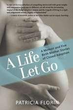 A Life Let Go