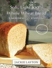 Soft, Light 100% Whole Wheat Bread