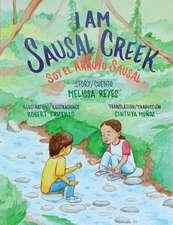 I Am Sausal Creek/Soy El Arroyo Sausal