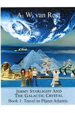 Jimmy Starlight and the Galactic Crystal