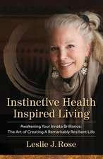 Instinctive Health Inspired Living