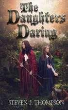 The Daughters Daring