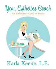 Your Esthetics Coach