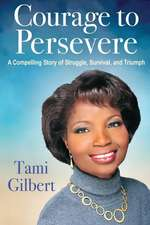 Courage to Persevere