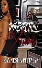 Disrespectfully Yours