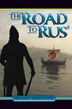 The Road to Rus'
