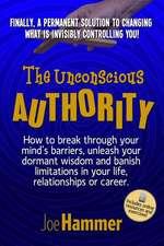 The Unconscious Authority