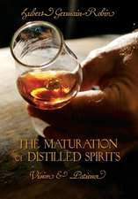The Maturation of Distilled Spirits
