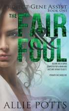 The Fair & Foul
