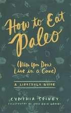 How to Eat Paleo