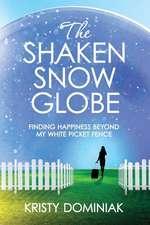 The Shaken Snow Globe